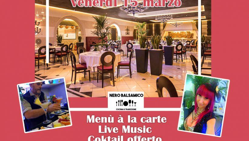 Venerdì 15 Marzo – Cena con Musica Live
