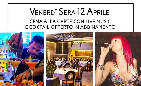 Venerdì 12 Aprile dalle 20.30 si cena con musica live