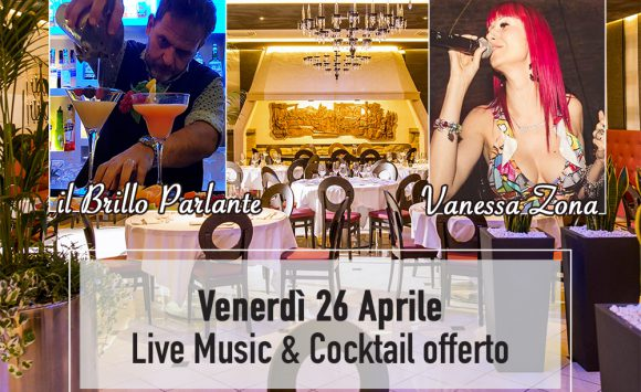 26 Aprile – Venerdì sera cena con musica dal vivo