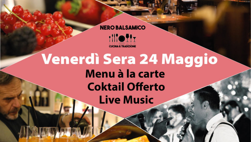 Venerdi' sera a cena al Ristorante Nero Balsamico di Modena