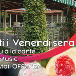 Serate d'estate al Ristorante con Musica live