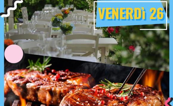 Venerdì Sera 26 luglio , cena al Nero Balsamico
