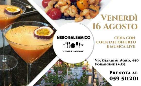 Venerdì Sera 16 agosto cena al Nero Balsamico!