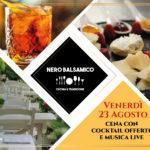 23 Agosto – Venerdì Sera al Ristorante Nero Balsamico