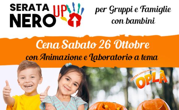 Il sabato sera la sala NeroUp è dedicata a gruppi e famiglie con bambini