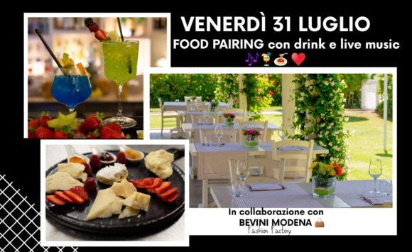 Food Pairing con Drink & Live Music – Venerdì 31 luglio 2020