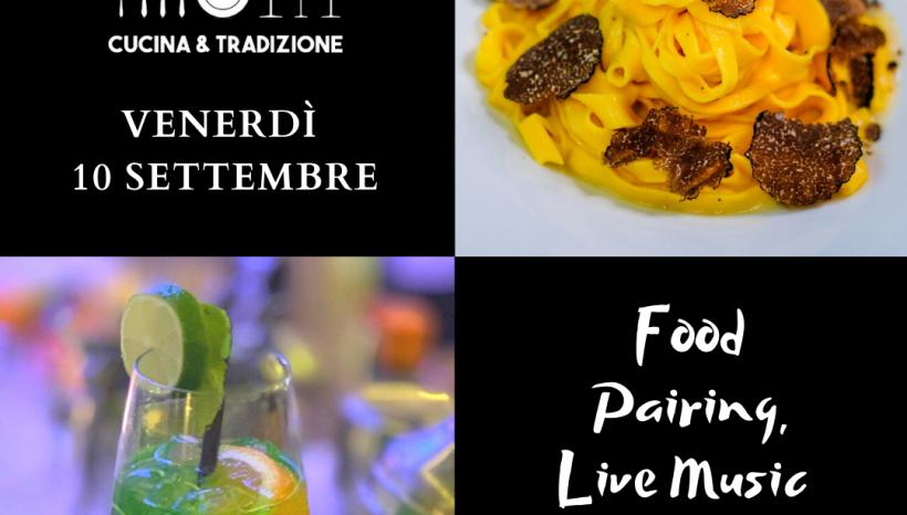 venerdì 10 settembre Food Pairing, Live Music e Cocktail offerto